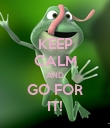 KEEP CALM AND GO FOR IT! - Personalised Poster large