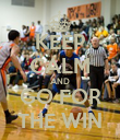 KEEP CALM AND GO FOR THE WIN - Personalised Poster large