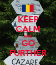 KEEP CALM AND GO FURTHER - Personalised Poster large