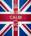KEEP CALM AND GO GB! - Personalised Poster large
