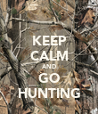 KEEP CALM AND GO HUNTING - Personalised Poster large