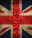 KEEP CALM AND GO jack - Personalised Poster large