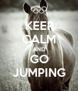 KEEP CALM AND GO JUMPING - Personalised Poster large