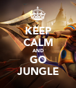 KEEP CALM AND GO JUNGLE - Personalised Poster large