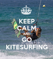 KEEP CALM AND GO KITESURFING - Personalised Poster large