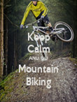 Keep Calm AND GO Mountain Biking - Personalised Poster large