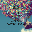 KEEP CALM AND GO ON AN ADVENTURE - Personalised Poster large