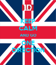 KEEP CALM AND GO ONE DIRECTION - Personalised Poster large