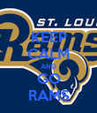 KEEP CALM AND GO RAMS - Personalised Poster large