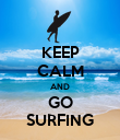 KEEP CALM AND GO SURFING - Personalised Poster large