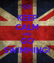 KEEP CALM AND GO SWIMMING! - Personalised Poster large