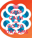 KEEP CALM AND GO TO  10A2 AMS - Personalised Poster large