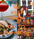 KEEP CALM AND GO TO  Bordeline - Personalised Poster large