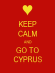KEEP CALM AND GO TO CYPRUS - Personalised Poster large