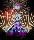 KEEP CALM AND GO TO  DISNEY WORLD - Personalised Poster large