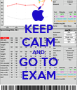 KEEP CALM AND GO TO EXAM - Personalised Poster large
