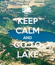 KEEP CALM AND GO TO LAKE - Personalised Poster large