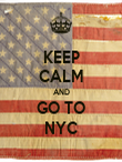 KEEP CALM AND GO TO NYC - Personalised Poster large