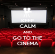 KEEP CALM AND GO TO THE CINEMA - Personalised Poster large
