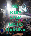 KEEP CALM AND GO TO THE ETIKET - Personalised Poster large