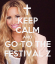 KEEP CALM AND GO TO THE FESTIVAL Z - Personalised Poster large