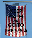 KEEP CALM AND GO TO THE U.S.A - Personalised Poster large