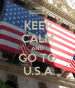 KEEP CALM AND GO TO  U.S.A. - Personalised Poster large