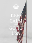 KEEP CALM AND GO TO USA - Personalised Poster large