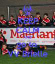 KEEP CALM AND go to  VV Brielle - Personalised Poster large