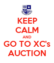 KEEP CALM AND GO TO XC's AUCTION - Personalised Poster large