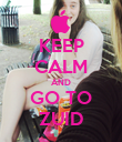 KEEP CALM AND GO TO ZUID - Personalised Poster large
