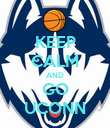 KEEP CALM AND GO UCONN - Personalised Poster large