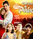 KEEP CALM AND GO WATCH CANAVIAL DE PAIXÕES - Personalised Poster large