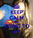 KEEP CALM AND GOING TO NY - Personalised Poster large