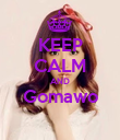 KEEP CALM AND Gomawo  - Personalised Poster small