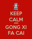 KEEP CALM AND GONG XI FA CAI - Personalised Poster large