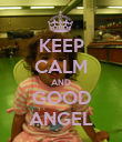 KEEP CALM AND GOOD ANGEL - Personalised Poster large