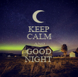 KEEP CALM AND GOOD NIGHT - Personalised Poster large
