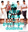 KEEP CALM AND good night  doidinha - Personalised Poster large