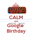 KEEP CALM and Google  Birthday - Personalised Poster large
