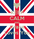 KEEP CALM AND Grace Loves You - Personalised Poster large