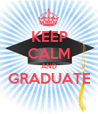 KEEP CALM AND GRADUATE  - Personalised Poster large