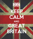 KEEP CALM AND GREAT BRITAIN - Personalised Poster large