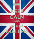 KEEP CALM AND greet NIALLER! - Personalised Poster large