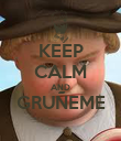 KEEP CALM AND GRUÑEME  - Personalised Poster large