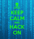KEEP CALM AND HACK ON - Personalised Poster large