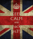 KEEP CALM AND hack ps3's - Personalised Poster large