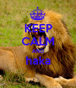KEEP CALM AND haka  - Personalised Poster large