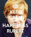 KEEP CALM AND HAPPINESS RUPERT - Personalised Poster large