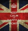 KEEP CALM AND HAPPY 1st MONTH - Personalised Poster large